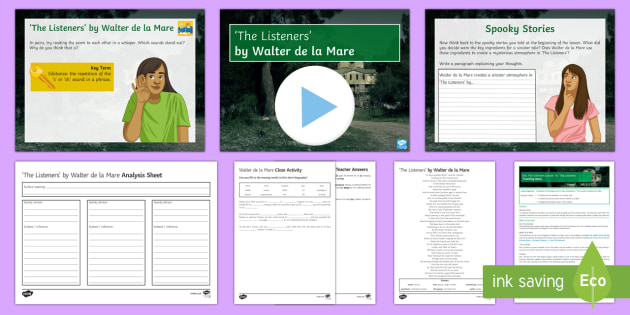 Into The Unknown Lesson Pack 16 'The Listeners' Lesson Pack - Into The Unknown, The Listeners, narrative poem, Walter de la Mare, atmopshere, pre-1914 literature.