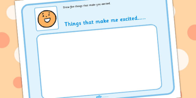 Draw 5 Things That Make You Excited - feelings, emotions, SEN