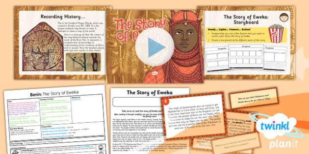 PlanIt - History UKS2 - Benin Lesson 4: The Story of Eweka Lesson Pack