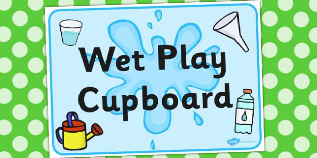 Wet Play Cupboard Display Sign - display sign, wet, play, display