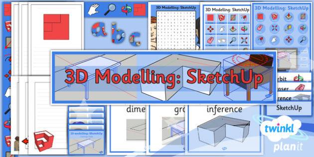 PlanIt - Computing Year 5 - 3D Modelling SketchUp Unit Additional Resources - planit, computing