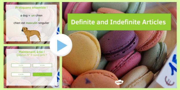 Articles définis et indéfinis présentation - french, definite, indefinite, article, presentation, powerpoint