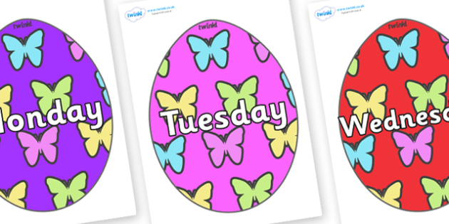 Days of the Week on Easter Eggs (Butterflies) - Days of the Week, Weeks poster, week, display, poster, frieze, Days, Day, Monday, Tuesday, Wednesday, Thursday, Friday, Saturday, Sunday