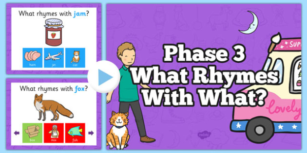 Phase 3 What Rhymes With What PowerPoint - phase 3, what rhymes with what, rhyme, powerpoint