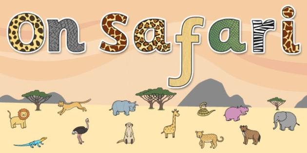 'On Safari' Display Lettering - safari, safari lettering, on safari lettering, safari display lettering, on safari display words, safari letters