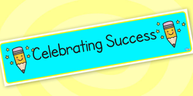 Celebrating Success Banner Display Lettering Classroom