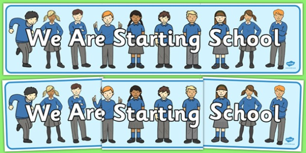 We are Starting School Display Banner - we are starting school, transition, back to school, display banner, display, banner