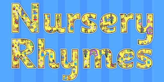 Nursery Rhymes Display Lettering - nursery rhymes, display lettering