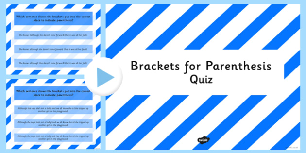 Using Brackets for Parenthesis SPaG Punctuation PowerPoint Quiz