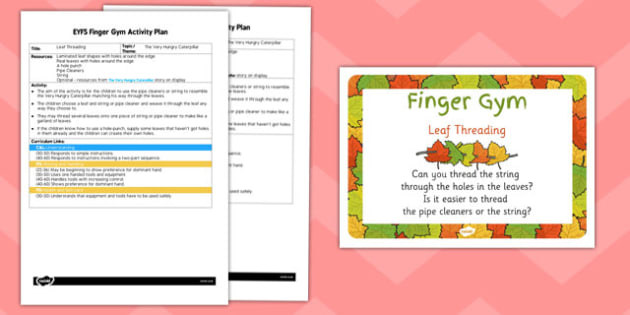 EYFS The Very Hungry Caterpillar Leaf Threading Finger Gym Activity Plan