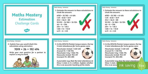Year 6 Calculation Estimation Maths Mastery Activities Challenge Cards - year 6, calculation, estimation, maths mastery, maths, mathematics, mastery, challenge cards