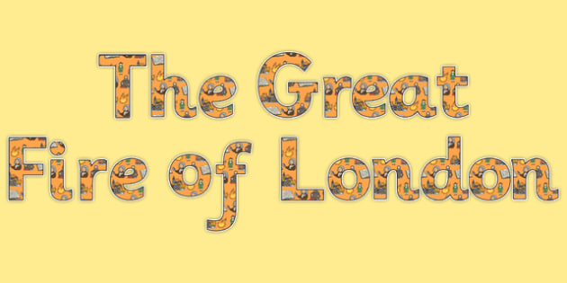 The Great Fire of London Display Lettering-the great fire of london, display, lettering, display lettering, fire of london lettering, history
