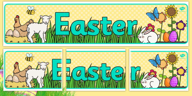 Easter Display Banner - Easter Topic, Easter Banner, Happy Easter Banner, Easter Topic, Foundation, KS1, Easter, Easter resource, Easter teaching resource, Easter Display