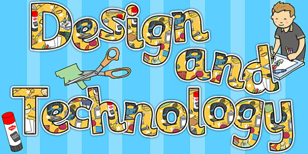 Design and Technology Title Display Lettering - Design, Tech