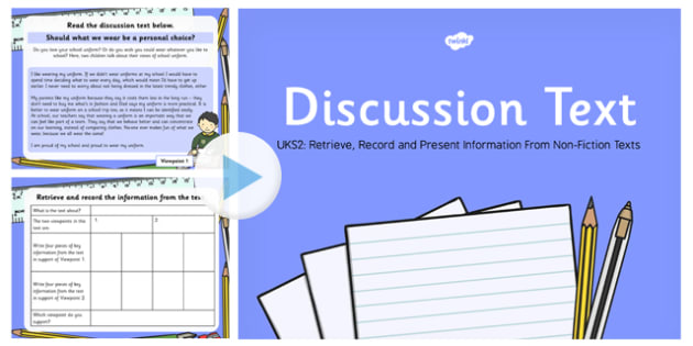 Discussion Text Read, Record and Present Information UKS2 PowerPoint
