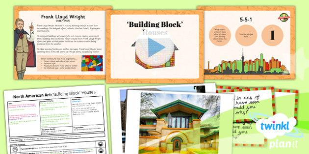 PlanIt - Art UKS2 - North American Art Lesson 4: Building Block Houses Lesson Pack