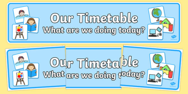 Our Timetable Display Banner - timetable, time table, banner