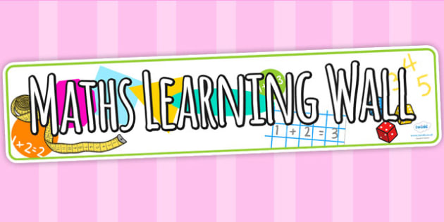 Maths Learning Wall Display Banner - numeracy, math, header