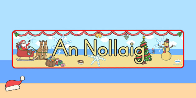 Australia Christmas Display Banner Irish - christmas, banner, irish, xmas, Gaeilge