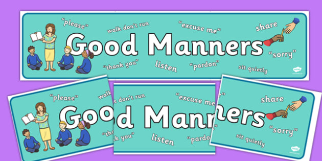 Good Manners Display Banner - good manners, display banner, display, banner, manners