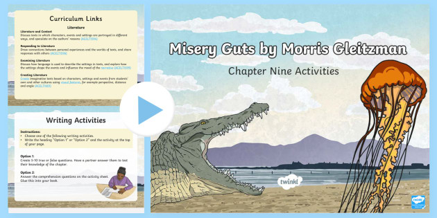 Chapter 9 Activities to Support Teaching on Misery Guts by Morris Gleitzman PowerPoint-Australia - Literacy, powerpoint, literature, australian curriculum, literature, novel study, misery guts by mor