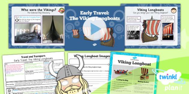 PlanIt History Travel Transport Lesson 2 Travel Viking Longboats