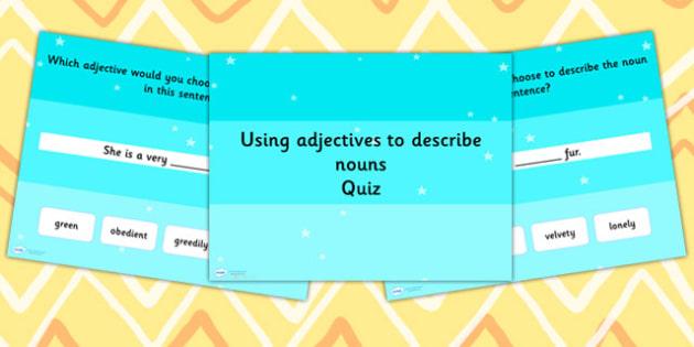 Using an Adjective to Describe a Noun Grammar PowerPoint Quiz