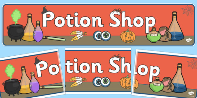 Potion Shop Display Banner - potion ship display banner, potion, magic, shop, display, banner, sign, poster, role play, witch, potions, dangerous, the magic potion, magic, potion, recipe, writing, independent writing, writing frame, frames, creative