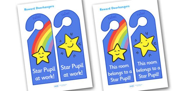Star Pupil Reward Door Hangers - star pupil reward door hangers, star pupil, reward, door hangers, door, hangers, rewards, award, pupils, good, best, sign, label
