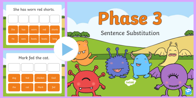 Phase 3 Sentence Substitution PowerPoint - phase 3, sentence substitution, sentence, substitution, powerpoint, activity