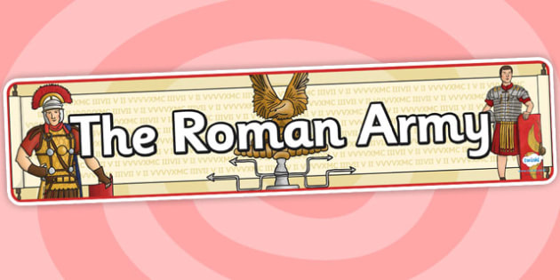 The Roman Army Display Banner - roman, display banner, banner