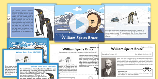 Scottish Significant Individuals William Speirs Bruce CfE Teaching Pack - william speirs bruce