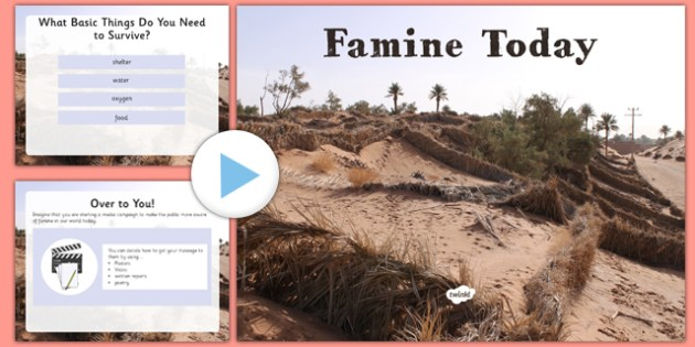 Famine Today PowerPoint - famine, modern, ireland, irish, ROI, somalia, compare, contrast, history, now, food, shortage, world, global