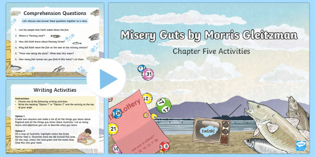 Chapter 5 Activities to Support Teaching on Misery Guts by Morris Gleitzman PowerPoint - Literacy, powerpoint, literature, australian curriculum, literature, novel study, misery guts by mor