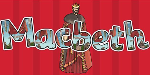 Macbeth Display Lettering - shakespeare, KS2 stories, display