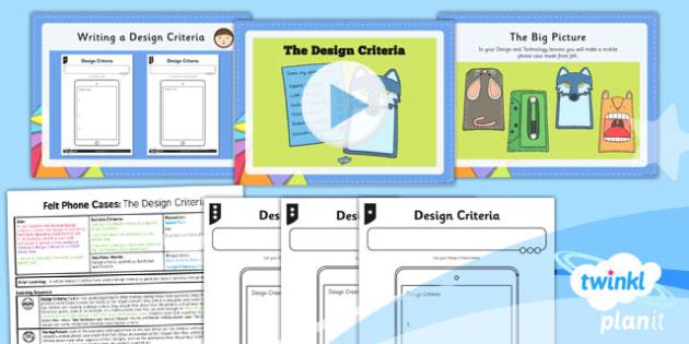 PlanIt - DT UKS2 - Felt Phone Cases Lesson 1: Developing the Design Criteria Lesson Pack