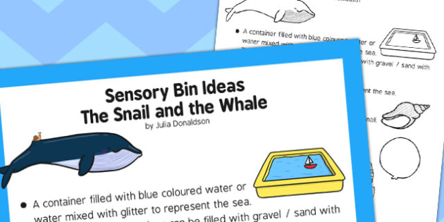 Sensory Bin Ideas The Snail and the Whale - sensory, bin, snail