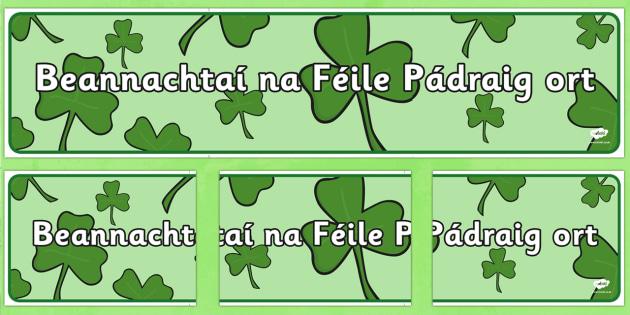 Beannachtaí na Féile Pádraig ort Banner Gaeilge - Irish, Gaeilge, banner, Saint Patrick's Day, display