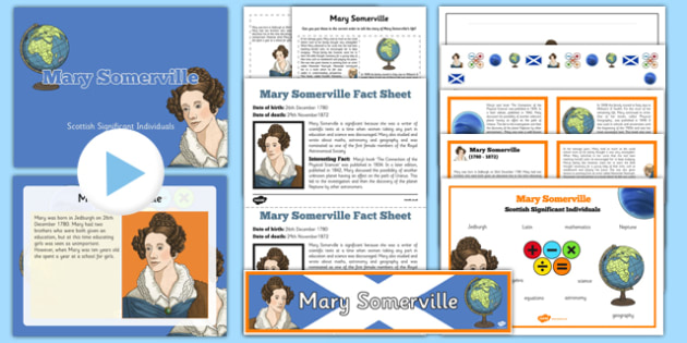 Scottish Significant Individuals Mary Somerville Resource Pack -CfE, significant individuals, women, science, maths, astronomy