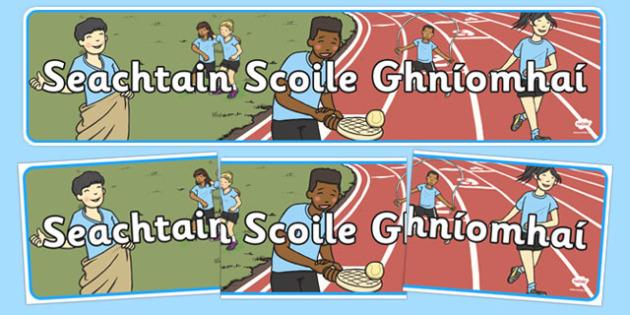 Seachtain Scoile Ghníomhaí Display Banner - seachtain, scoile, ghiomhai, display banner, display, banner