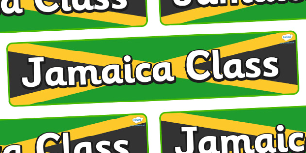 Jamaica Themed Classroom Display Banner - Themed banner, banner, display banner, Classroom labels, Area labels, Poster, Display, Areas