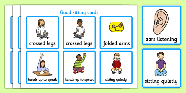 Good Sitting Cards - Good sitting, listen, behaviour management, SEN, good sitting, crossed legs, folder arms, hands up, quiet, good listening, good looking, lips closed, listening, brain box