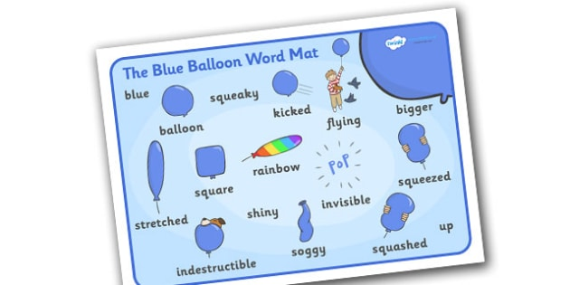 Word Mat Images to Support Teaching on The Blue Balloon - blue balloon, story, the blue balloon, Mick Inkpen, word mat, writing aid, mat, flying balloon, soggy balloon, up, story book, story resources