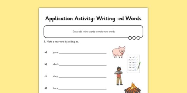 Writing ed Words Application Activity Sheet - GPS, suffix, verb, grammar, spelling, worksheet
