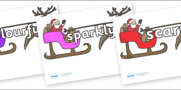 Wow Words on Sleighs - Wow words, adjectives, VCOP, describing, Wow, display, poster, wow display, tasty, scary, ugly, beautiful, colourful sharp, bouncy