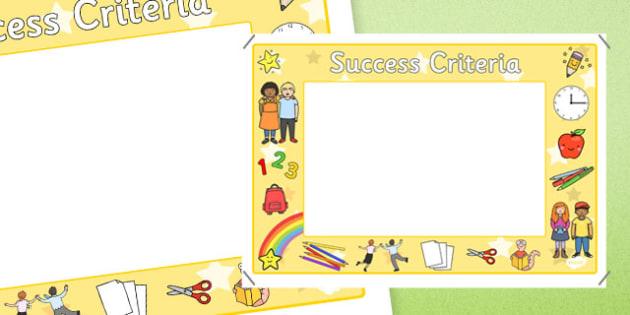 Success Criteria Display Sign Yellow - success criteria, display sign, display, sign, yellow