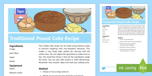 Traditional Pound Cake Recipe - Measurement, measuring, mass, weight, weighing, KS1, Y1, compare, describe, non-standard units, bala