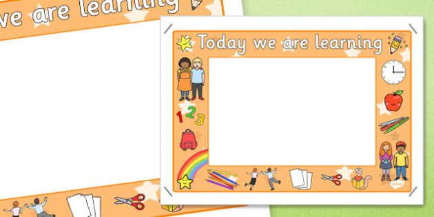 Today We Are Learning Display Sign Orange - display sign, orange