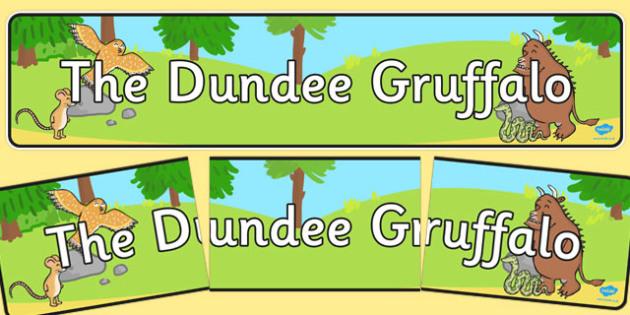 The Dundee Gruffalo Display Banner - cfe, dundee, gruffalo, display banner, display, banner