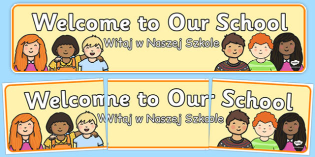 Welcome to Our School Display Banner Polish Translation - polish, welcome, school, display, banner
